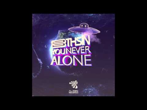 Eight Sin - You Never Alone (Original Mix)