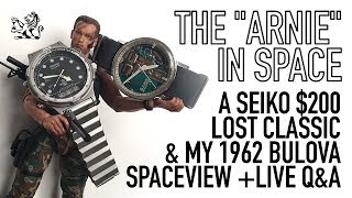 """Live Q&A + Unveiling My Latest $200 """"Total Recall"""" Arnie Seiko & Bulova Spaceview Watch"""