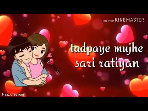 Teri Pyari Pyari do Akhiyan WhatsApp status heart touching