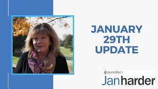 January 29th 2021 - Councillor Jan Harder Update