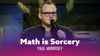 Mathematicians Belong at Hogwarts. Paul Morrissey - Full Special