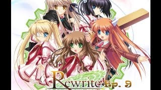 Rewrite Visual Novel ~ Episode 9 ~  (W/ HiddenKiller79)