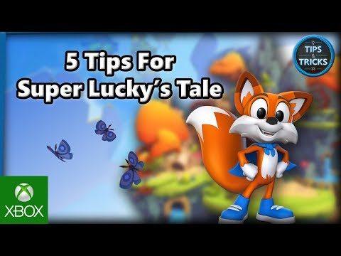 5 Tips for Super Lucky's Tale