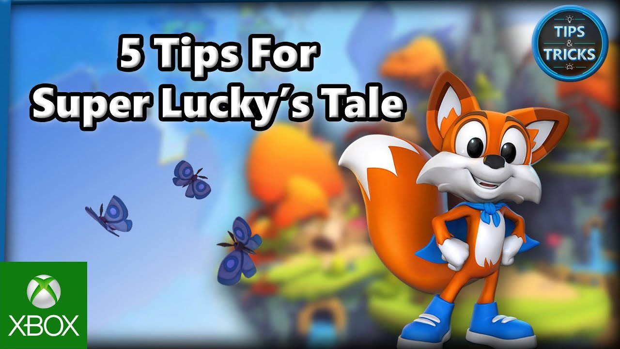 5 Tips for Super Lucky\'s Tale - YouTube