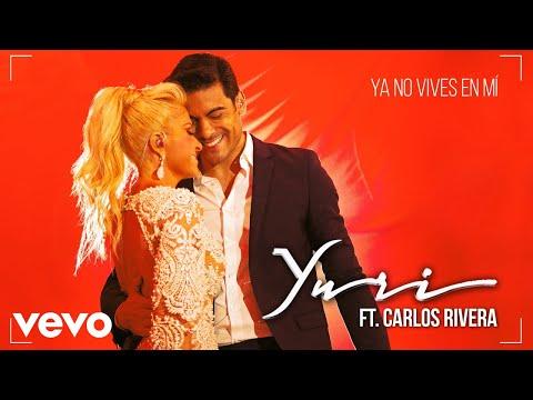Yuri - Ya No Vives en Mí (Versión Pop) (Cover Audio) ft. Carlos Rivera