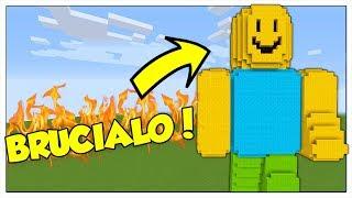 QUELLO' ROBLOX?!? BRUCIALO! - Minecraft ITA