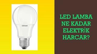 Led Lamba Ne Kadar Elektrik Harcar?
