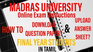 How to DOWNLOAD Question paper & UPLOAD Answer Sheet|MADRAS UNIVERSITY|FINAL YEAR 2020|In TAMIL