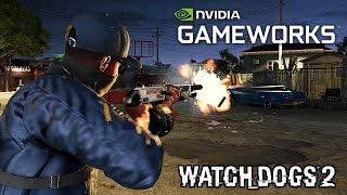 Watch Dogs 2 - PC NVIDIA GameWorks Trailer @ 1080p HD ✔