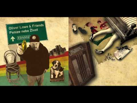 Oliver Lowe & Friends - Láska feat. Idea, Mc Gey & Dj Opia