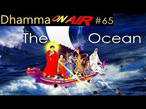Dhamma on Air #65: The Ocean of Right Motivation