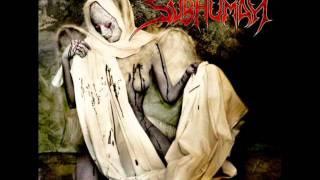 Subhuman - Profondo Rozzo