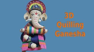 How to Make 3D Paper Quilling Ganesha || Quilled Eco Friendly lord Ganesha  || Siri Art&Craft ||