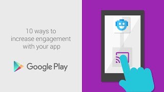 10 ways to increase engagement with your app thumbnail