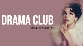 Melanie Martinez Drama Club lyrics.mp3