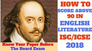 How to get Good Marks in English Literature ISC, ICSE 2018 board exams