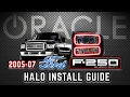 ORACLE Lighting Halo Install Guide - 2005-07 FORD F-250/F-350 Superduty