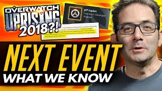 Overwatch | Uprising 2018?! - What We Know So Far [Next Event]