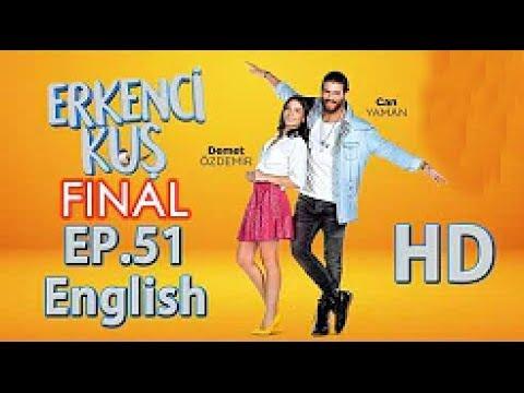 Early Bird - Erkenci Kus 51 Final :( English Subtitles Full Episode HD