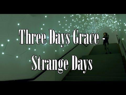 Three Days Grace - Strange Days (Lyric Video) HD