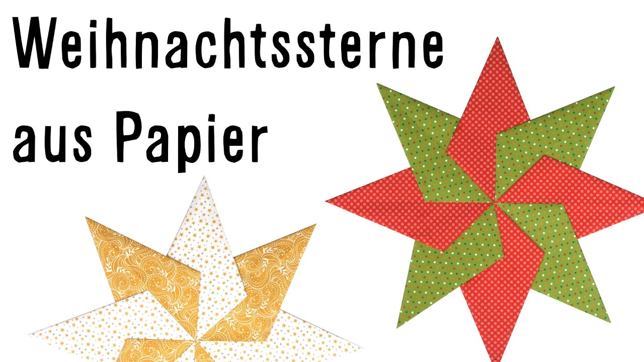 Weihnachtsdeko Papiersterne.Papiersterne Basteln Weihnachtsdeko Einfach Handgemacht