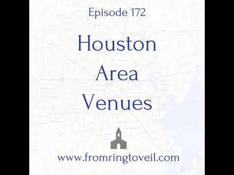 #172 - Houston Area Venues