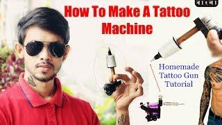DIY tattoo Machine     Homemade Tattoo Gun Tutorial / নিজেই তৈরি করুন ট্যাটু মেশিন