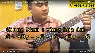 Happy Birthday [Guitar]- [ukulele] - Hướng Dẫn  Cực Đơn Giản 3 Hợp Âm