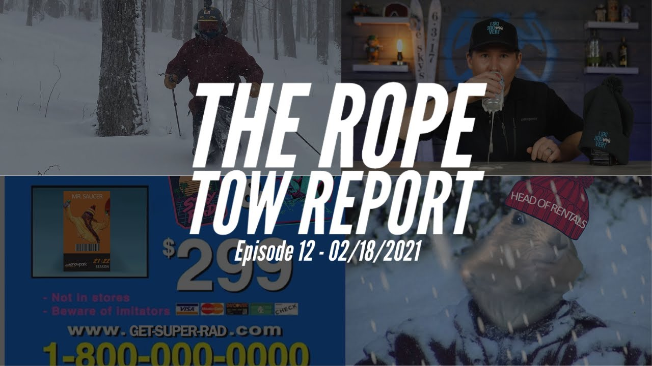 The Rope Tow Report - E12 - 2/18/21