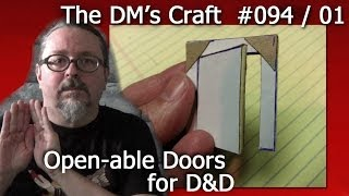 Cheap n Easy Open-able Doors for D&D (The DM's Craft #94/01)(DM Scotty shows you how to craft openable doors for your D&D lairs very cheaply and easily. Follow DM Scotty's Facebook group for DM's Craft updates and ..., 2014-03-19T22:58:18.000Z)