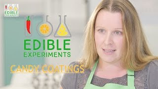 Edible Experiments - Candy Coatings