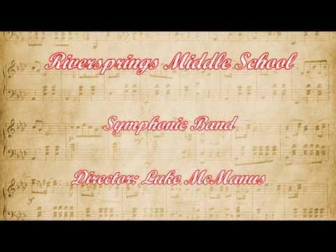2018 FBA MPA - Riversprings Middle School - Symphonic Band