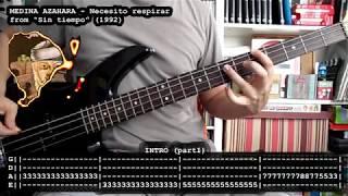 MEDINA AZAHARA - Necesito respirar (bass cover w/ Tabs)