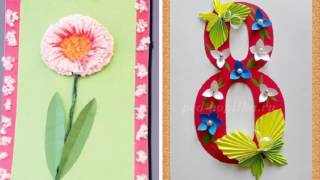Посмотрите какие открытки с 8 марта делают дети своими руками