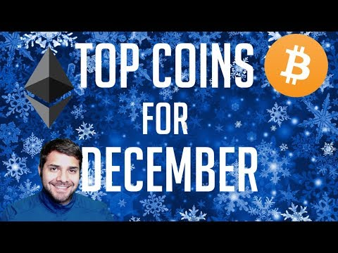 Top Coins For December - Don't Miss Out