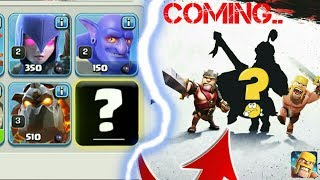 total information of clash of clans new upcoming troop in 2018 (HINDI) sam1735