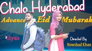 Chalo Hyderabad | Message Short film | Bakrid Special  Video || ilyas | Directed By Nowshad khan