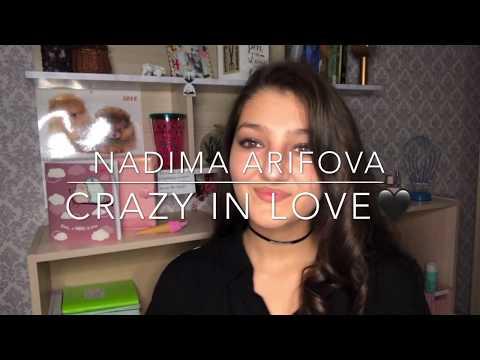 Nadima Arifova-Crazy In LOVE(cover Beyoncé)