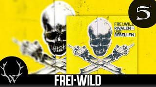 Frei.Wild - Weil kein Krieg für ewig ist 'Rivalen und Rebellen' Album