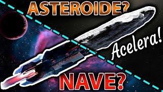 Nave Extraterrestre o Asteroide - La Verdad de Oumuamua - Sonda?
