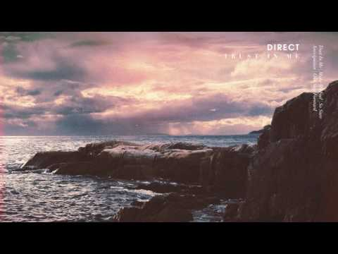 Direct, Mr FijiWiji, & Holly Drummond - Trust In Me