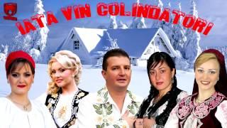 Colaj de Colinde - Iata vin colindatori - NOU 2013