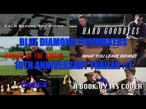 Blue Diamond Filmmakers 10th Anniversary Trailer #7 (HD)