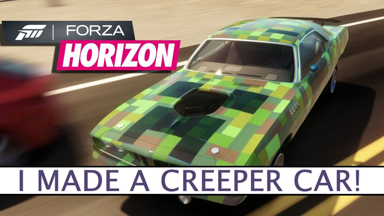 Forza Horizon - I Made a Creeper Car! - Let\'s Play - Platform32 ...