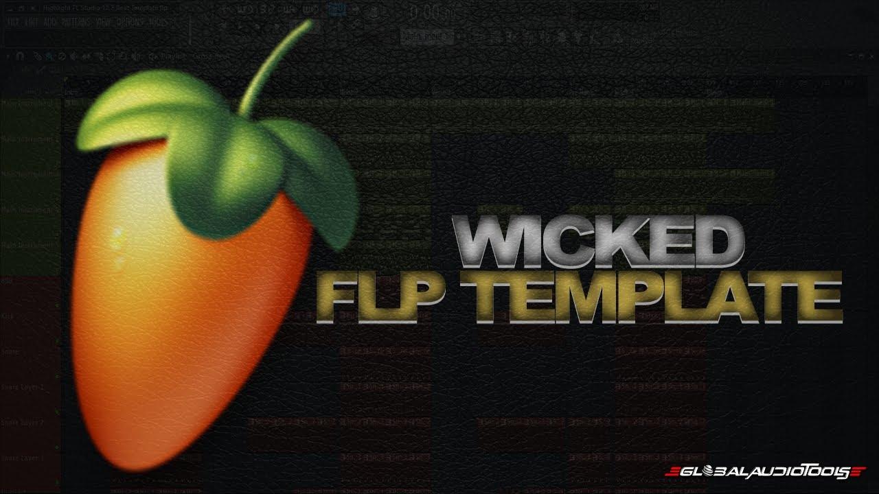 Wicked (FL Studio Template)
