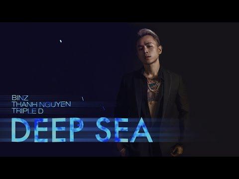 Deep Sea - Binz x Thanh Nguyễn x Triple D