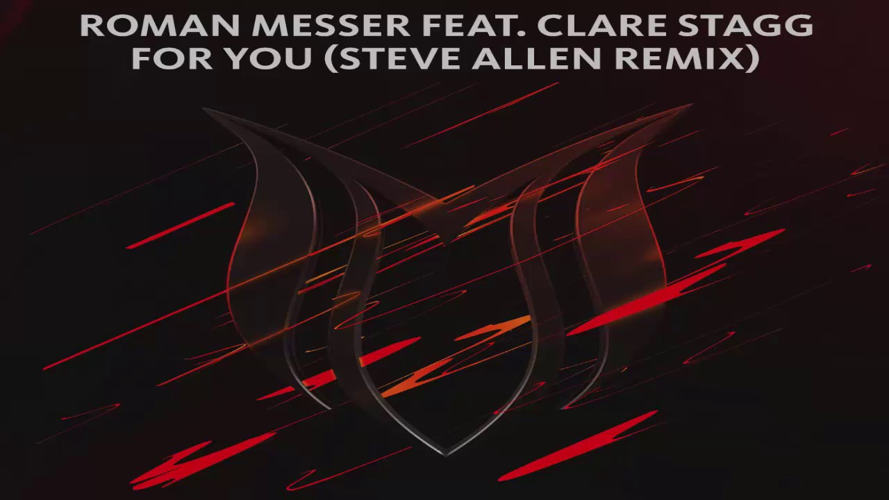 Roman Messer feat. Clare Stagg - For You (Steve Allen Extended Remix)