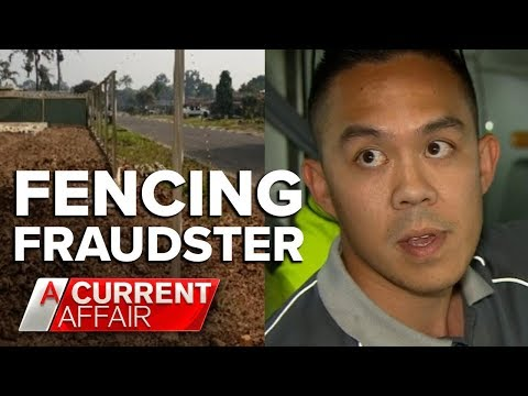 Unlicensed Tradie Leaves Trail Of Unfinished Fences | A Current Affair