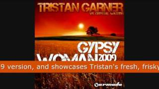 Tristan Garner vs Crystal Waters - Gypsy Woman 2009