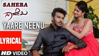 Download Hindi Video Songs - Yaare Neenu Video Song With Lyrics || Saheba | Manoranjan Ravichandran, Shanvi, SP. Balasubrahmanyam